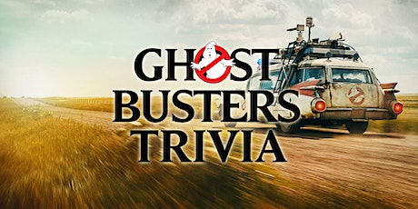 Ghostbusters Trivia tickets