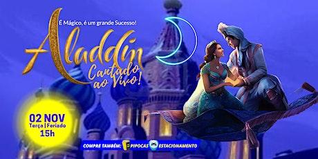 DESCONTO! Espetáculo Aladdin Cantado Ao Vivo no Teatro BTC ingressos