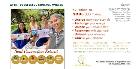 Uplifting Soul Connection Retreat: Learning, meditating & dancing together tickets