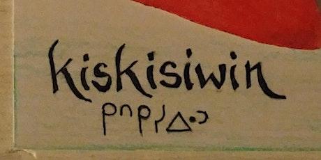 KISKISIWIN! tickets