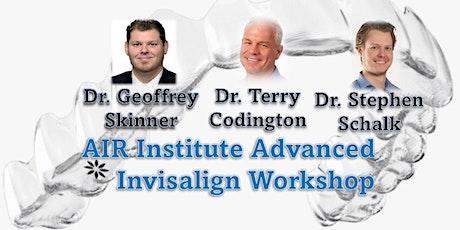 AIR Institute Advanced Invisalign Workshop tickets