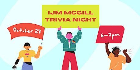 IJM McGill Trivia Night tickets