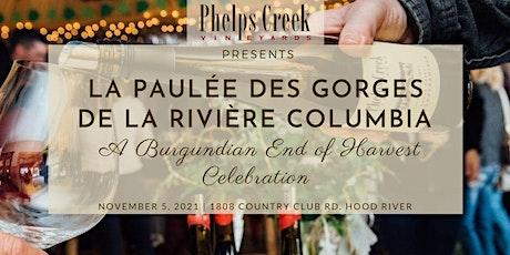 La Paulée des Gorges du Columbia- A Burgundian End of Harvest Celebration!! tickets