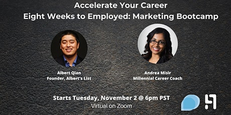 8 Weeks to Employed in Marketing: Albert's List Job Search Bootcamp tickets