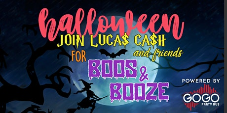 Boos and Booze with Lucas Cash and Friends powered by GoGo Party Bus tickets