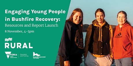 Engaging Young People in Bushfire Recovery: Resources and Report Launch tickets