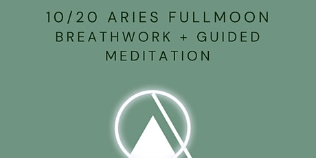 Aries Fullmoon Breathwork + Guided Meditation tickets