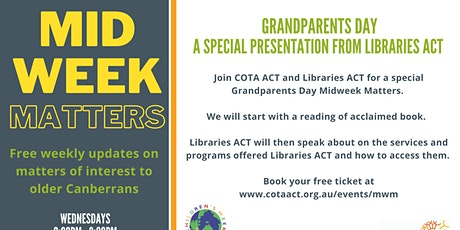 Midweek Matters *Grandparents Day – A special presentation by Libraries ACT tickets