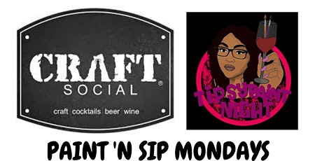 Paint 'N Sip Mondays @ Craft Social Bar: Honor our Veterans tickets
