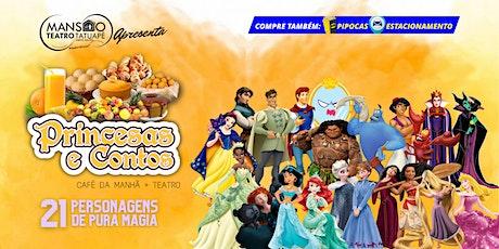 Desconto! Café da Manhã + Princesas e Contos 2 no Mansão Teatro Tatuapé ingressos