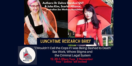 Lunchtime Research Brief: Sex Work, Whore Stigma & Criminal Legal System tickets