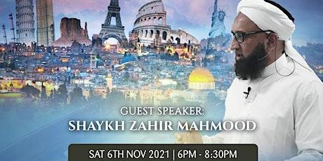 The Final Hour with Shaykh Zahir Mahmood in Blackburn! FREE tickets