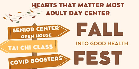 Hearts That Matter Most Senior Fall (Into Good Health) Fest tickets