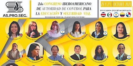 II Congreso Iberoamericano  Autoridad de Control Educación y Seguridad Vial entradas