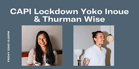 Lockdown Lunch With Yoko Inoue and Thurman Wise tickets