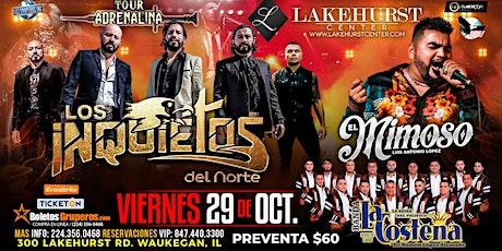 LOS INQUIETOS DEL NORTE  EL MIMOSO  BANDA LA COSTEÑA tickets