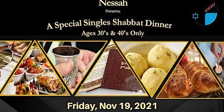 Nessah-A Special Singles Shabbat Dinner tickets