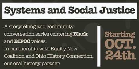 Systems and Social Justice:  Education Community Conversation tickets