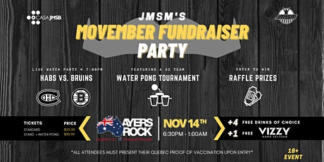 JMSM'S Movember Fundraiser Party & Water Pong Tournament tickets
