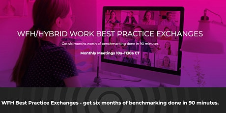 WFH Operational Best Practices Exchange tickets