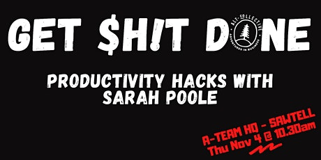Get Stuff Done - Productivity Hacks with Sarah Poole tickets