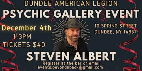 Steve Albert: Psychic Gallery Event -Dundee American Legion tickets