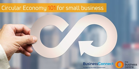 Circular Economy 101 for Small Business tickets