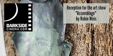 Assemblage Reception @Darkside Cinema tickets