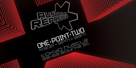 Australia Represent -  ONE POINT TWO - the gathering tickets