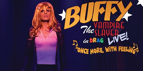 Buffy the Vampire Slayer LIVE: Once More, With Feeling tickets