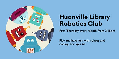 Robotics Club (ages 6+) @ Huonville Library tickets