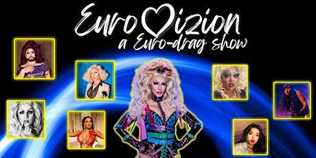 EuroVizion - A Euro-Drag Show! tickets