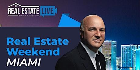 Real Estate Weekend Miami w/ Keynote Speaker Kevin O'Leary from Shark Tank tickets