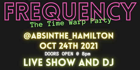 Frequency: The Time Warp Party tickets