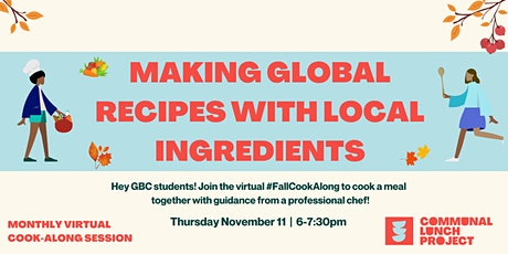 CLP Fall Cook-Along: Making Global Recipes With Local Ingredients (GBC) tickets