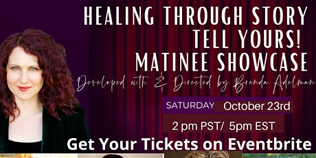 Healing through Story: Tell Yours! Showcase tickets