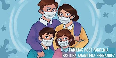 Familias Post Pandemia entradas