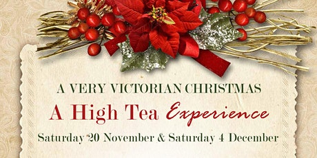 A Very Victorian Christmas: A High Tea Experience - 4th Dec at 2:30pm tickets