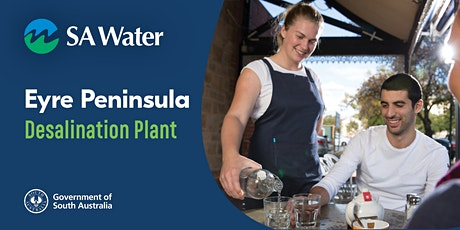 Port Lincoln community sessions: Eyre Peninsula Desalination Plant tickets