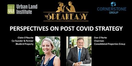 ULI Brisbane Speakeasy: Perspectives on Post COVID Strategy tickets