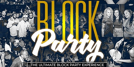 #WEOUTSIDE BLOCK PARTY .. THE ULTIMATE BLOCK PARTY EXPERIENCE tickets