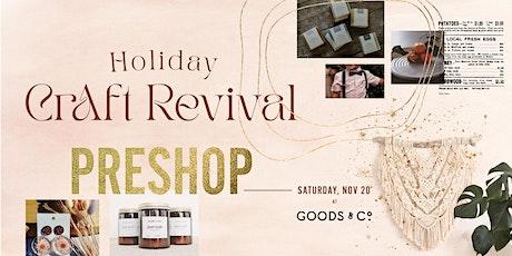 Craft Revival Pre-Shop tickets