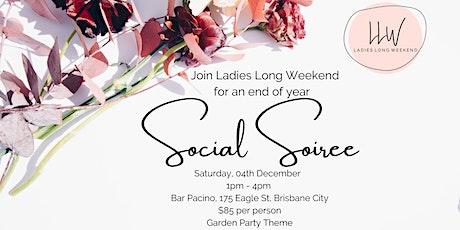 Ladies Long Weekend Social Soiree tickets