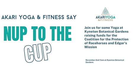 Nup to the Cup Yoga Fundraiser tickets