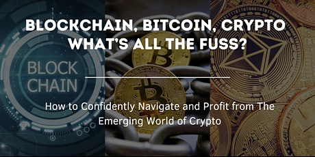 Blockchain, Bitcoin, Crypto!  What's all the Fuss?~~~Eugene , OR tickets