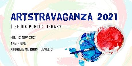 Artstravaganza 2021 | Bedok Public Library tickets