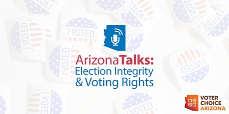 Arizona Talks: Election Integrity and Voting Rights | Policy Talks tickets