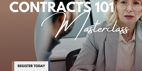 Contracts 101 Masterclass- for Business Owners tickets