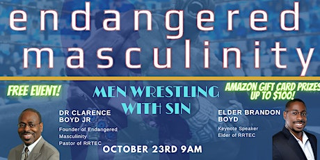 Endangered Masculinity: Men Wrestling with Sin tickets