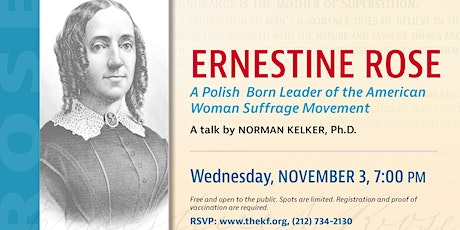Ernestine Rose - A Polish-born Leader of the American Suffrage Movement tickets